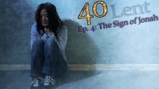 """40"" Ep 4: The Sign Of Jonah"