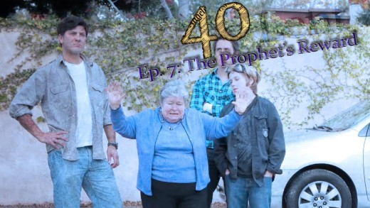 """40"" Ep 7: The Prophet's Reward"