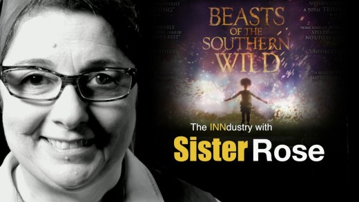 Beasts of the Southern Wild – Oscars 2013 – The INNdustry with Sister Rose