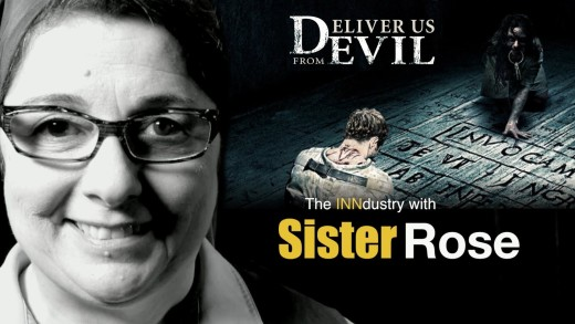 Deliver Us from Evil – The INNdustry with Sister Rose