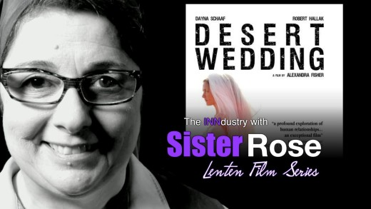 Desert Wedding – Lenten Film Series 2014