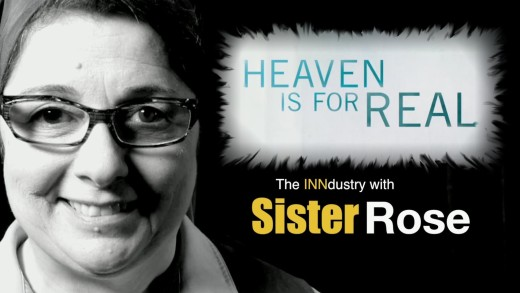 Heaven is For Real – The INNdustry with Sister Rose