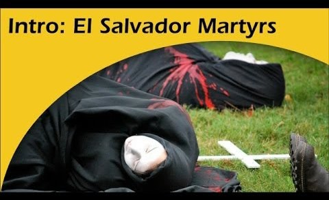 Introduction: El Salvador Martyrs