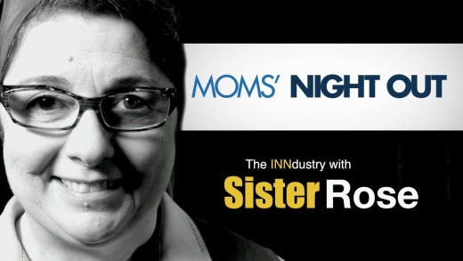 Moms' Night Out – The INNdustry with Sister Rose