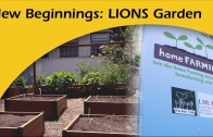 New Beginnings: LIONS Sustainable Garden