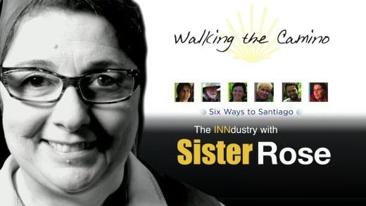Walking the Camino: Six Ways to Santiago – The INNdustry with Sister Rose