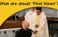 "What Are Jesuit ""First Vows""?"