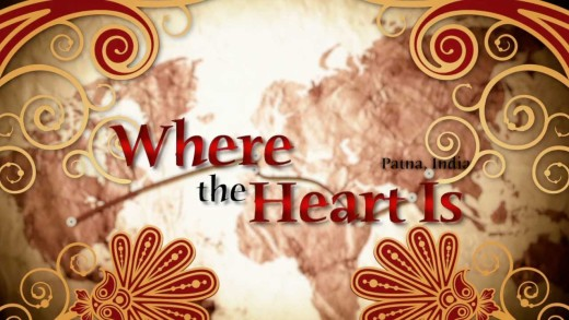 Where The Heart Is: Patna, India