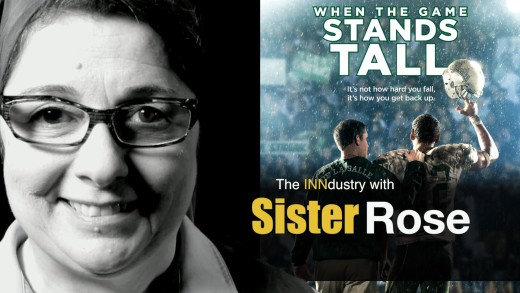 When the Game Stands Tall – The INNdustry with Sister Rose
