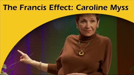 Caroline Myss on Pope Francis, Catholic Church