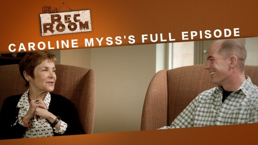 The Jesuit Rec Room Caroline Myss Extended Cut