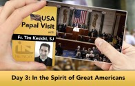 The Jesuit Take – USA Papal Visit: Day 3: In the Spirit of Great Americans