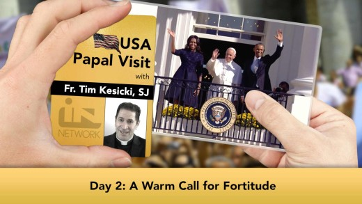 The Jesuit Take – USA Papal Visit: Day 2: A Warm Call for Fortitude