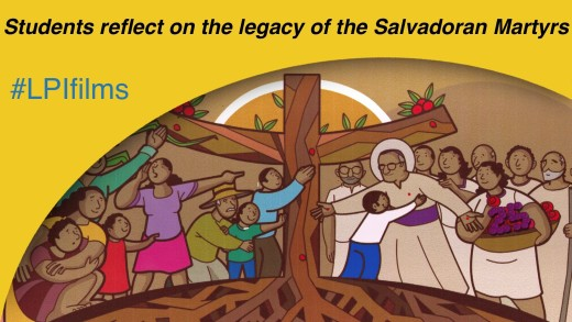 Students Reflect on the Legacy of the Salvadoran Martyrs