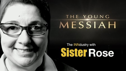 The INNdustry with Sister Rose – The Young Messiah
