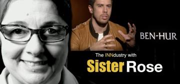 The INNdustry with Sister Rose – Ben Hur